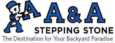 A & A Stepping Stone – The Destination for Your Backyard Paradise